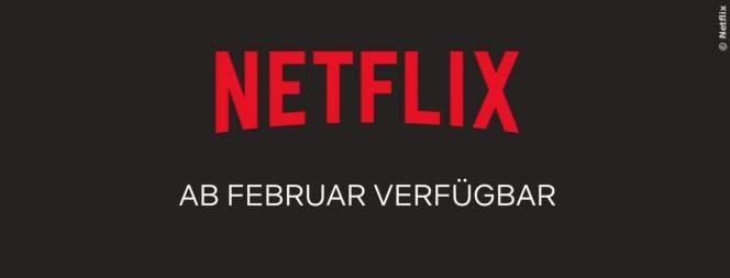 Netflix im Februar 2019 - Neue Serien und Filme