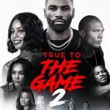 True To The Game 2: Gena's Story Trailer und Filminfos