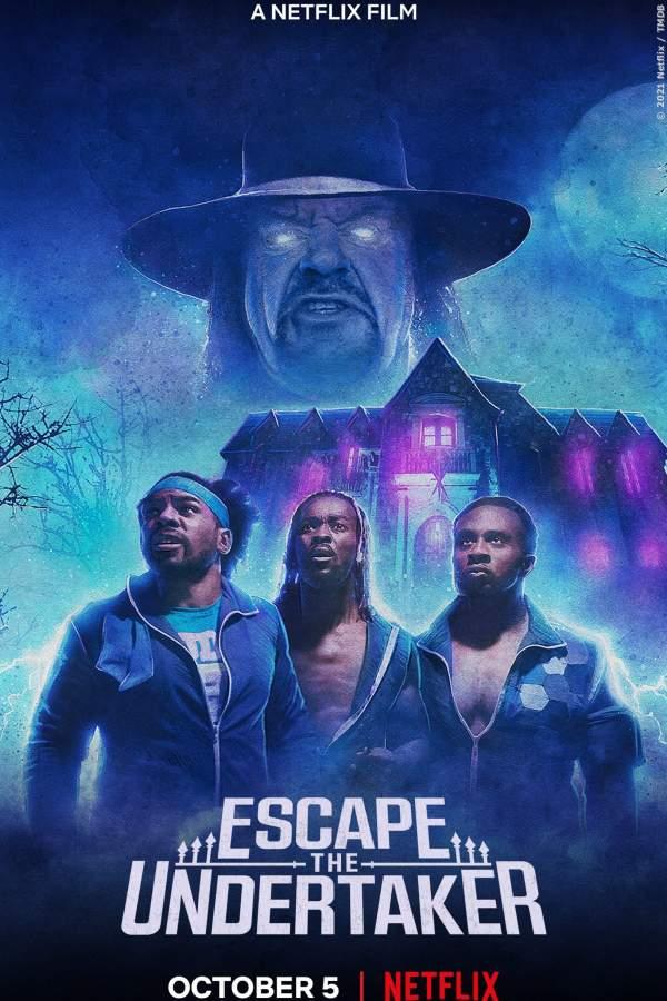 Escape The Undertaker - Film 2021