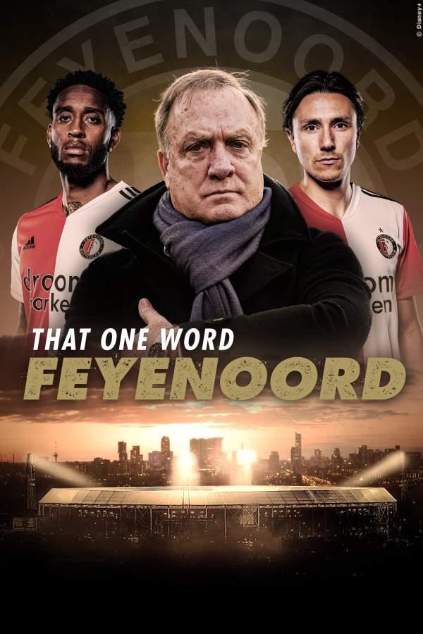 Das eine Wort: Feyenoord - Serie 2021