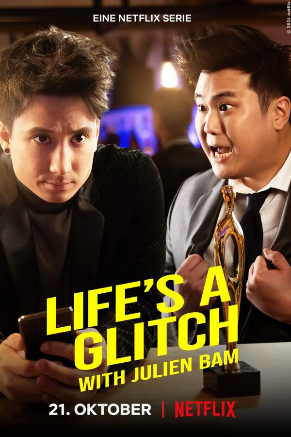 Life's a Glitch with Julien Bam - Serie 2021