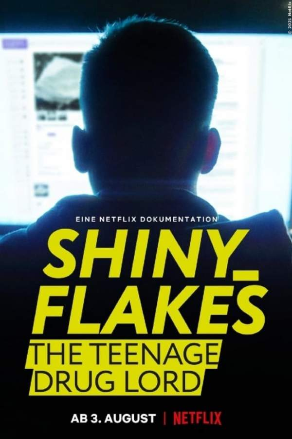Shiny_Flakes: The Teenage Drug Lord - Film 2021