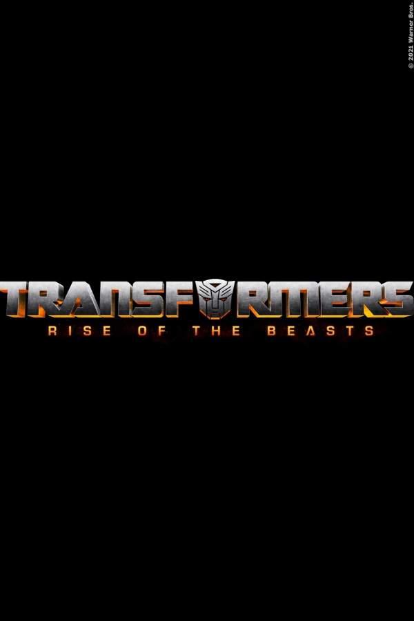 Transformers 6: Aufstieg der Bestien - Film 2022